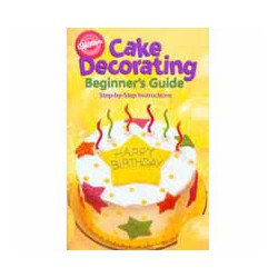 CAKE DEC FOR BEGINNERS GUIDE